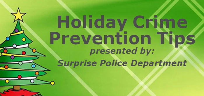 Holiday Safety Tips from Surprise PD!